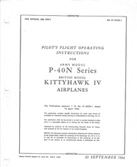 AN 01-25CN-1 Pilot's Flight Operating Instructions for P-40N series, Kittyhawk IV Airplanes