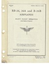 T.O. 01-35EA-1 RB-26 26A and B-26B Airplanes Pilot's flight operating instructions