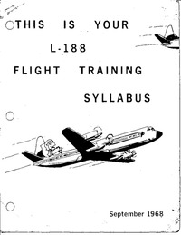 This is your L-188 Flight Training Syllabus