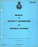 RCAF TC-22 Manual of Aircraft engineering for aircrew training