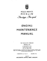 Rolls Royce Merlin Two stage Two Speed Engine Maintenance Manual