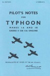 A.P. 1804 Pilot's Notes for Typhoon - Marks IA and IB Sabre II or IIA Engine - 2nd Edition