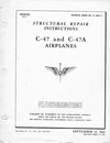 T.O. 01-40NC-3 Structural Repair Instructions C-47 and C-47A airplanes
