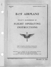 T.O. 01.20EF-1  Pilot's Handbook of Flight Operating Instructions - B-17F Airplane