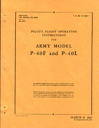 T.O. 01-25CH-1 Pilot's Flight Operating Instructions for Army Model P-40F and P-40L