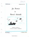 NAVAER 02-1-514 Jetpower in naval aircraft.