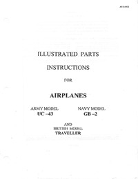 T.O. 01-90CC-4 Illustrated parts instructions for airplanes UC-43, GB-2 and Traveller