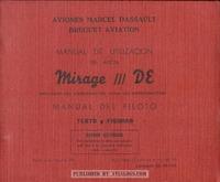 Manual de Utilizacion del Avion Mirage-IIIDE Impulsado por Turborreactor atar con Poscombustion - Manual del Piloto Texto y Figuras