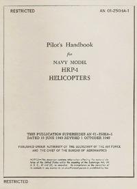 AN 01-250HA-1 Pilot's Handbook for Navy Model HRP-1 Helicopters
