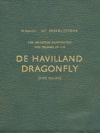 Manual of Instructions for operation, maintenance and rigging of the de Havilland Dragonfly