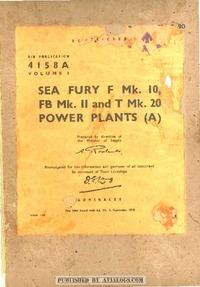 A.P. 4158A Sea Fury F Mk.10 , Mk. II and T Mk 20 power plants