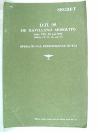 D.H. 98 De Havilland Mosquito Mks VIII, IX and XVI - Operational Performance Notes