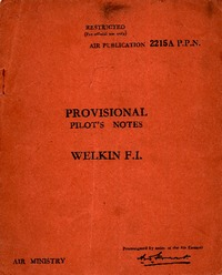 A.P. 2215A P.P.N. Provisional Pilot's Notes Welkin F.I.