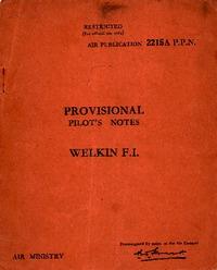 A.P. 2215A P.P.N. Provisional Pilot's Notes Welkin F.I.