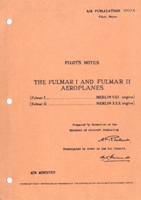 A.P.1760A Pilot's Notes The Fulmar I and Fulmar II Aeroplanes