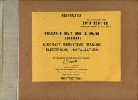 A.P. 101B-1901-1B Vulcan B Mk.1 and B Mk.1A Aircraft - Aircraft Servicing Manual - Electrical Installation