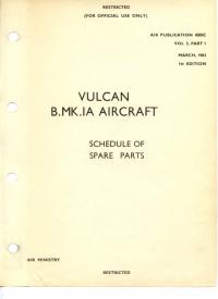A.P. 4505C Vol3 - Vulcan B.MK.IA Aircraft - Schedule of spare parts