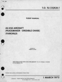 T.O. 1U-23AA-1 AU-23A Peacemaker Aircraft Flight Manual