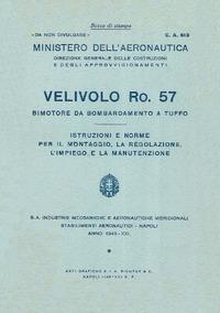 C.A. 613 Velivolo Ro. 57 - Istruzioni e norme per il montaggio, la regolazione, l'impiego e la manutenzione