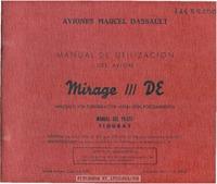 Manual de Utilizacion del Avion Mirage-IIIDE Impulsado por Turborreactor atar con Poscombustion - Manual del Piloto Figuras
