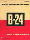 Pilot Training Manual B-24 the Liberator - Part 1/2