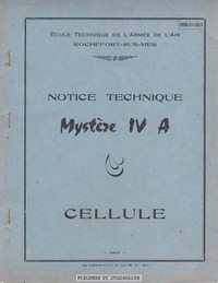 Mystere IV Notice Technique Cellule