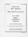 AN 01-190EB1 Preliminary Pilot's Handbook of Flight Operating Instructions TBM-3 Avenger III Airplanes