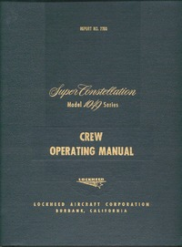 Report No 7786 - Super Constellation Model 1049 - Crew Operating Manual