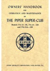 Owner's Handbook for Operation and Maintenance of The Piper Super Cub - Models Pa-18-95, Pa-18-150 and PA-18A 150