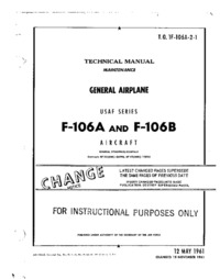 T.O. 1F-106A-2-1 Technical Manual Maintenance General Airplane F-106A and F-106B