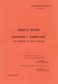 AP 1530C Pilot's Notes Blenheim V Aeroplane