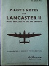 A.P. 2062B Pilot's Notes for Lancaster II - 4 Hercules VI or XVI Engines