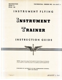 T.O. 30-100C-1 Instrument Flying Instrument Trainer Instruction Guide