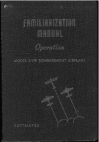 D-4141.A Familiarization manual Model B-17F Bombardment Airplane