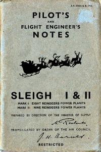 Santa Claus A.P. 2512 Sleigh MKI & MKII Pilot's Notes
