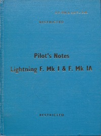 A.P. 4700A and F Pilot's Notes Lightning F. Mk I & F Mk Ia