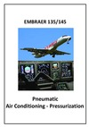 Embraer 135/145 - Pneumatic - Air conditioning - Pressurization