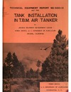 T.E. Report No.5100-II Tank Installation In T.B.M. Air Tanker