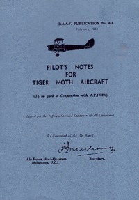 RAAF No 416 - Pilot's Notes for the Tiger Moth Aircraft
