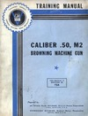 Training Manual Caliber .50 M2 Browning