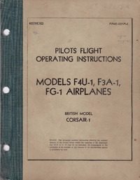 AN-01-45HA-1 Pilots flight operating instructions Model F4U-1,F3A-1, FG-1 Airplanes