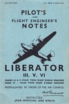 A.P. 1867 C,E,F & G Pilot's and Flight Engineer's Notes Liberator III. V. VI