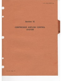 A.P. 101B-0900-1H Phantom FG MK.1 & FGR Mk.2 Aircraft Servicing Manual - Propulsion Systems - Section VI & VII - Compressor airflow control system & Lubrication system