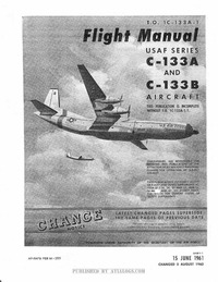 T.O. 1C-133A-1 Flight Manual C-133A and C-133B Aircraft