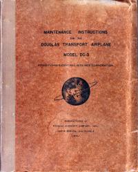 Maintenance instructions for the Douglas Transport Airplane Model DC-3