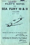 A.P. 4018A & B Pilot's Notes Sea Fury Mk 10 and 11