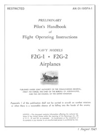 AN 01-195FA-1 Preliminary Pilot's Handbook of Flight Operating Instructions F2G-1 - F2G-2 Airplanes