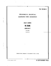 T.O. 1B-26K-4 Technical Manual Illustrated Parts Breakdown B-26K