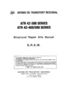 ATR 42-300, -400, -500 Structural Repair Kits Manual